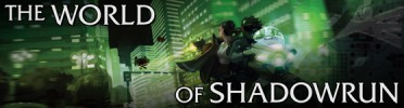 The World of Shadowrun